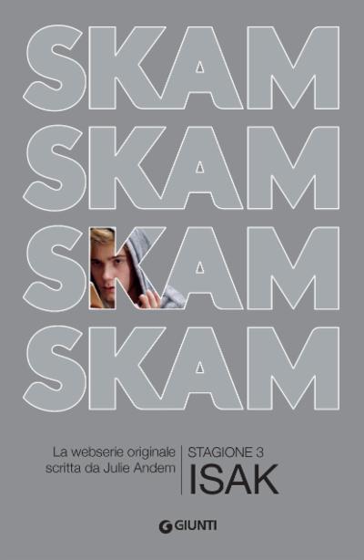 SKAM Stagione 3 ISAK