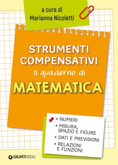 Strumenti compensativi - il quaderno di matematica