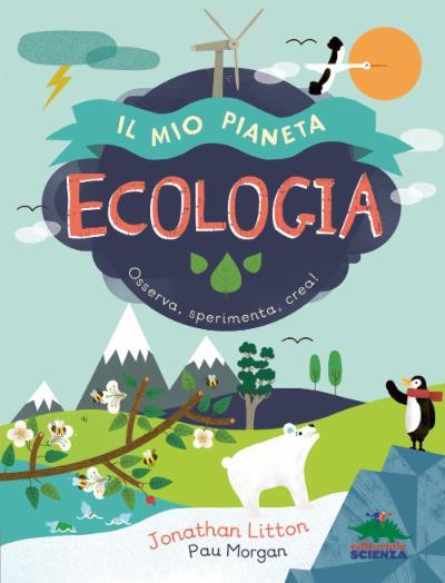 Il mio pianeta - Ecologia