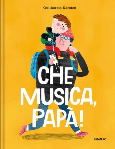 Che musica, Papà!