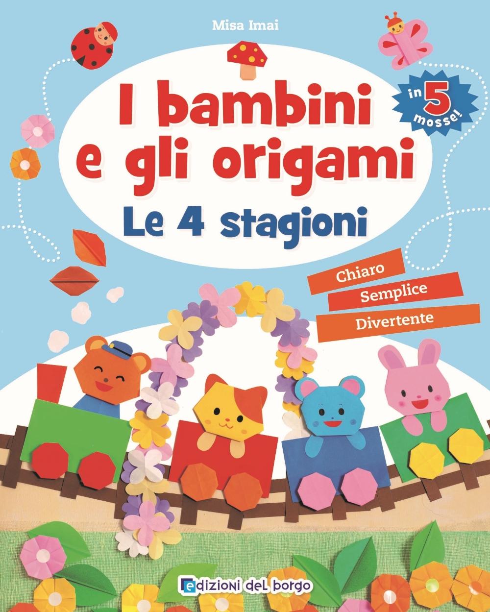 I bambini e gli origami - Le 4 stagioni