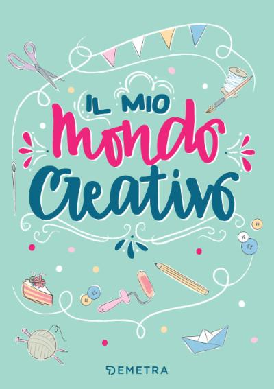 Il mio mondo creativo