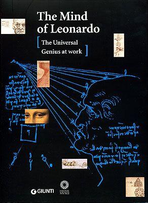 The mind of Leonardo. The Universal Genius at work