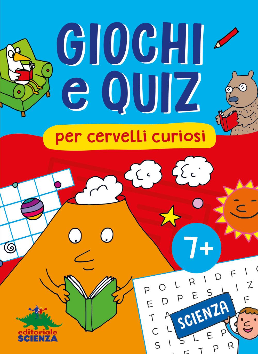 Giochi e quiz per cervelli curiosi – Scienza