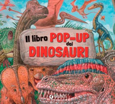 Il libro pop-up dei dinosauri