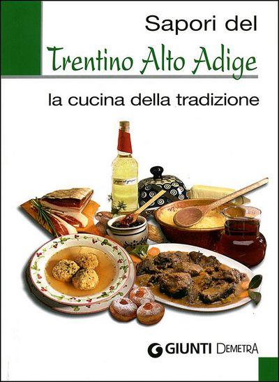 Sapori del Trentino Alto Adige
