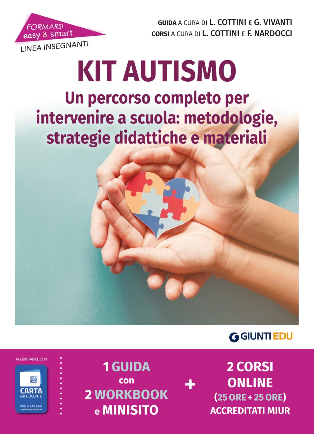 Kit Autismo Un percorso completo per intervenire a scuola