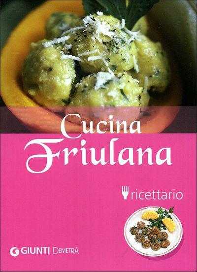 Cucina Friulana