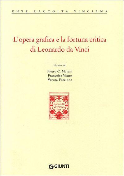L'opera grafica e la fortuna critica di Leonardo da Vinci
