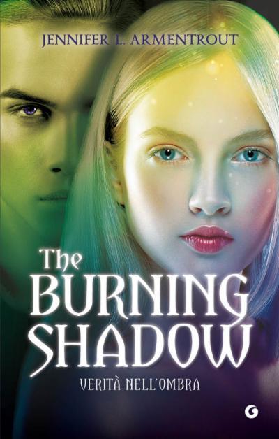 The burning shadow. La verità nell'ombra