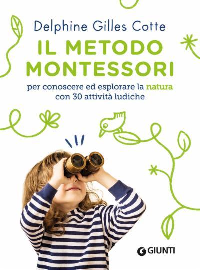 Il metodo Montessori per conoscere ed esplorare la natura