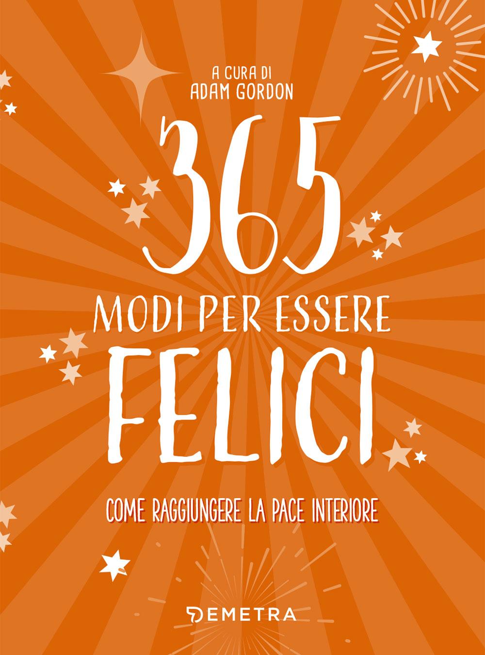 365 modi per essere felici