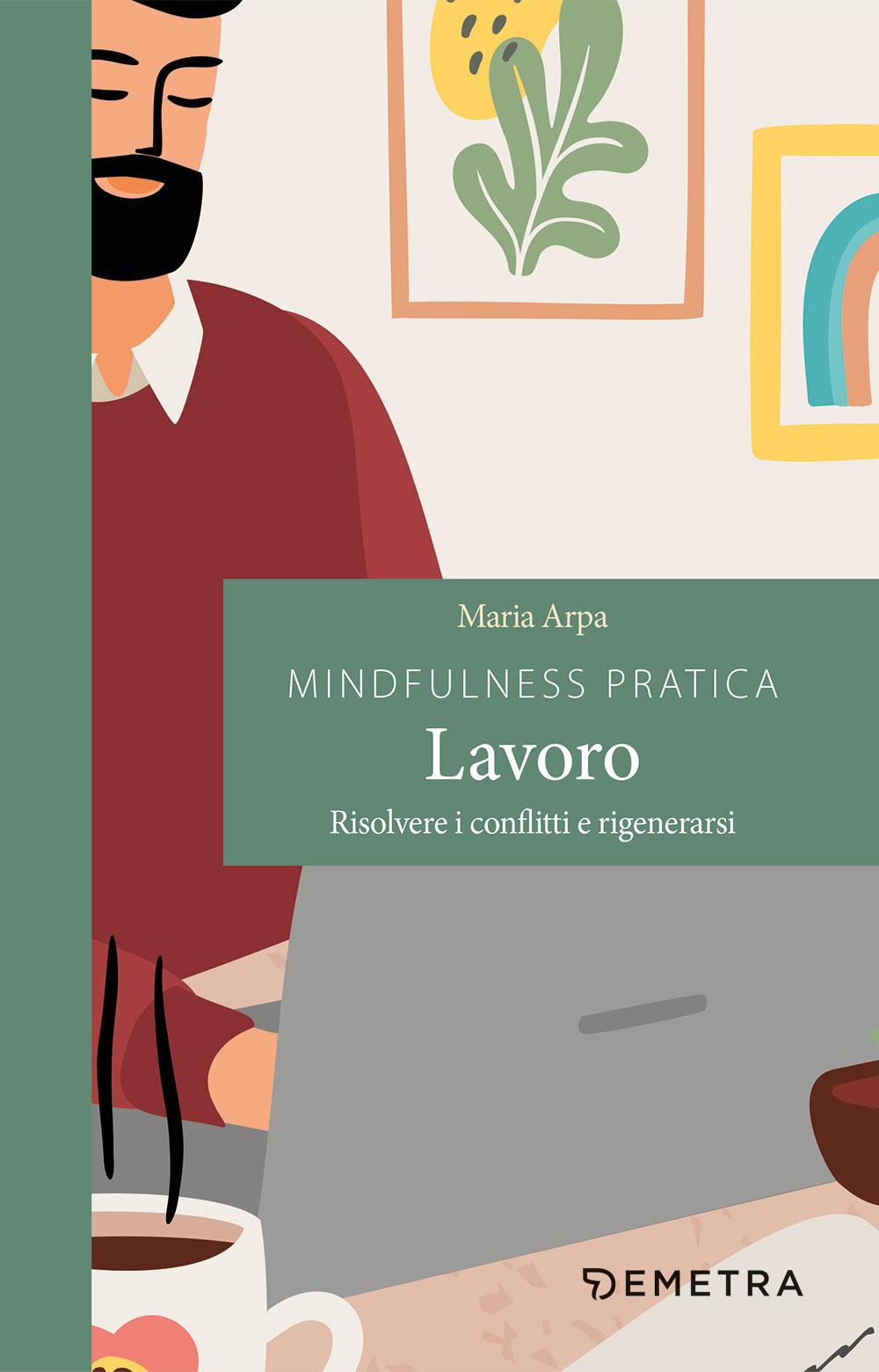 Mindfulness pratica lavoro