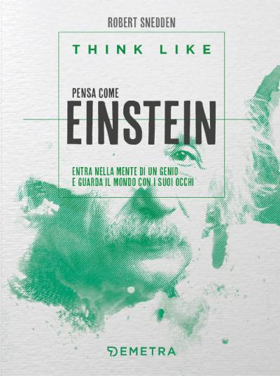 Think like pensa come Einstein