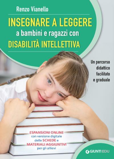Insegnare a leggere a bambini e ragazzi con disabilità intellettiva