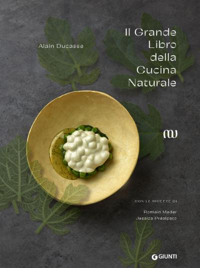 Il Grande Libro della Cucina Naturale