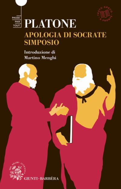 Apologia di Socrate e Simposio