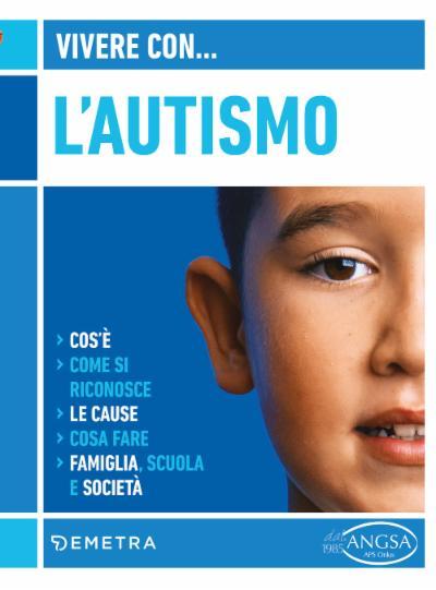Vivere con l'autismo
