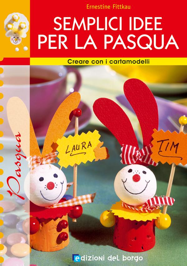 Semplici idee per la Pasqua