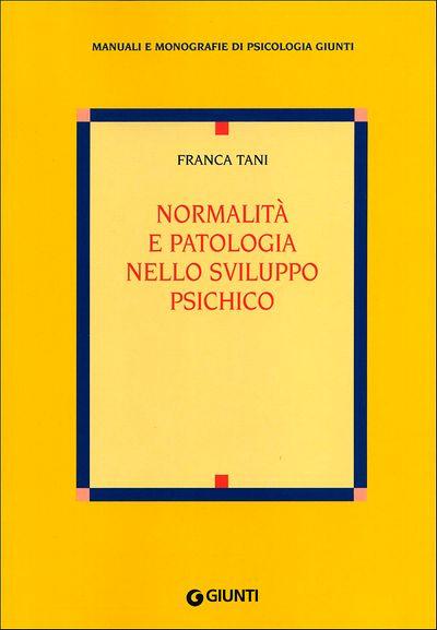 Normalità e patologia nello sviluppo psichico
