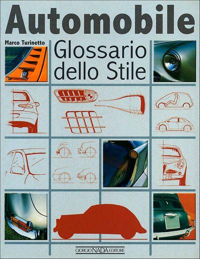 Automobile. Glossario dello Stile