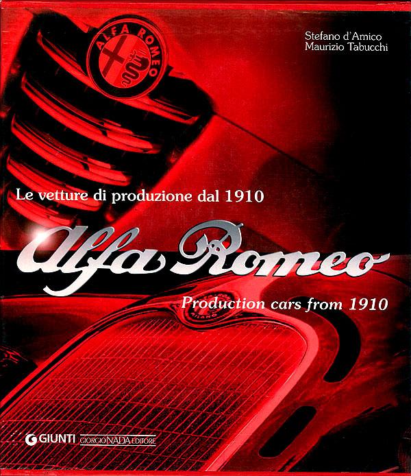 Alfa Romeo. Le vetture di produzione dal 1910
