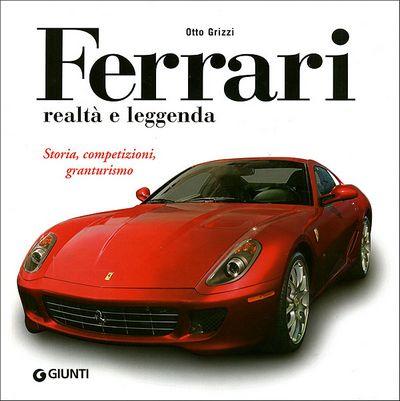 Ferrari realtà e leggenda