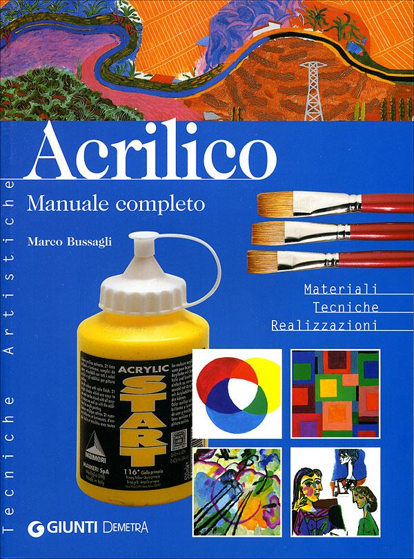 Acrilico. Manuale completo