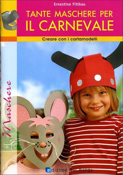 Tante maschere per il Carnevale