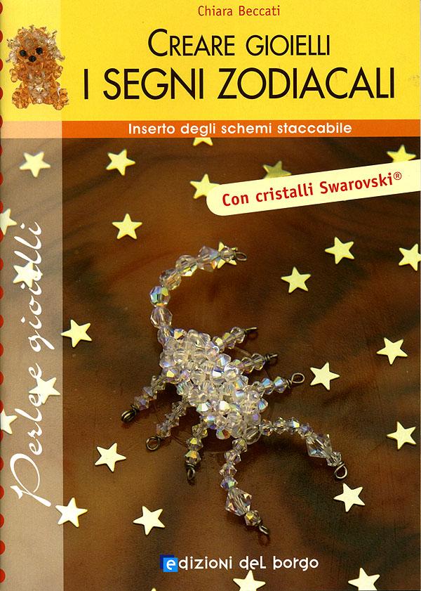 Creare gioielli: i Segni Zodiacali