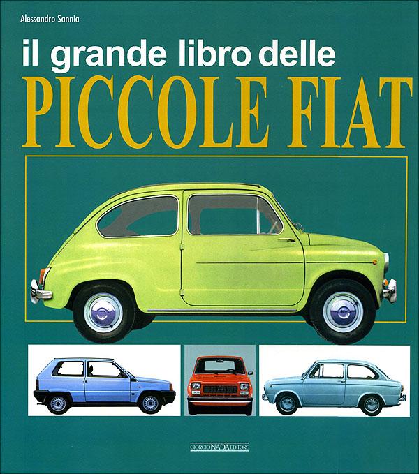 Il grande libro delle piccole Fiat
