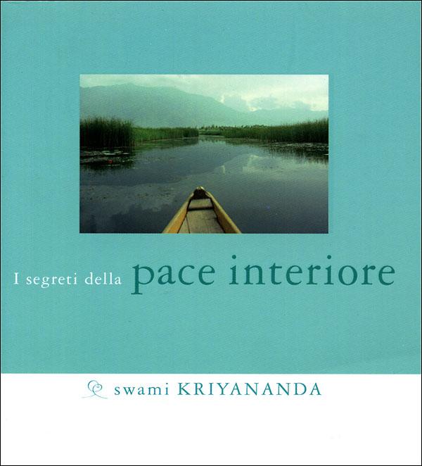 I segreti della pace interiore