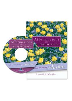 Affermazioni per elevare l'Anima - con CD