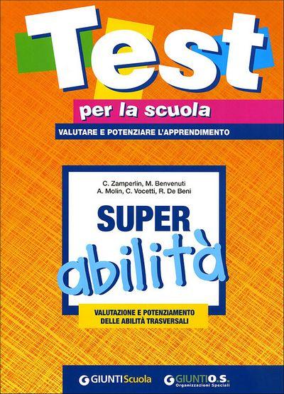 Super abilità: valutazione e potenziamento delle abilità trasversali