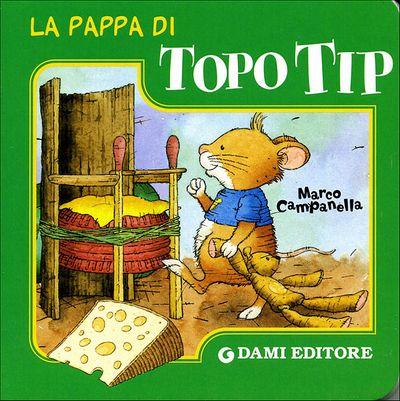 La pappa di Topo Tip