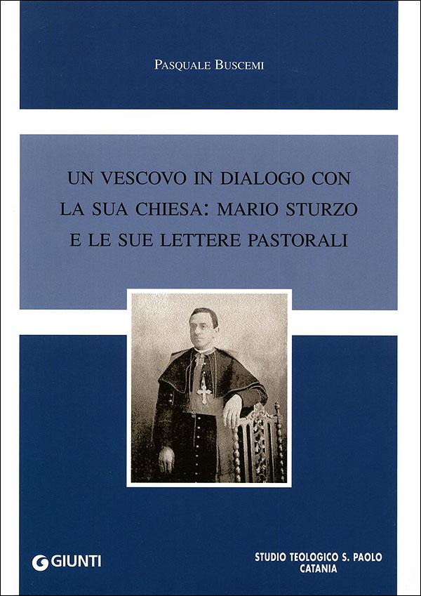 Un vescovo in dialogo con la sua chiesa: Mario Sturzo e le sue lettere pastorali