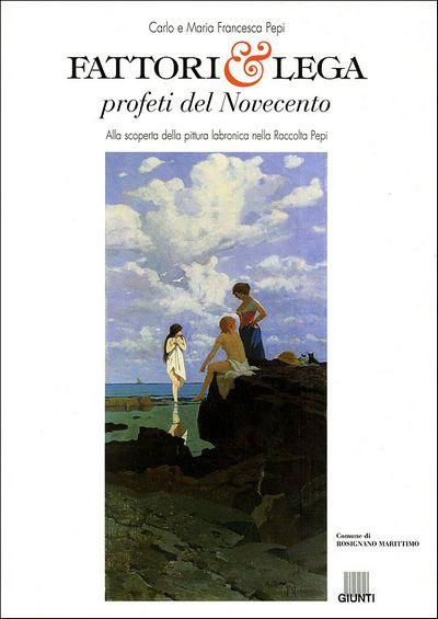Fattori e Lega, profeti del Novecento