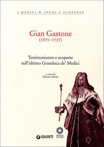 Gian Gastone (1671-1737)