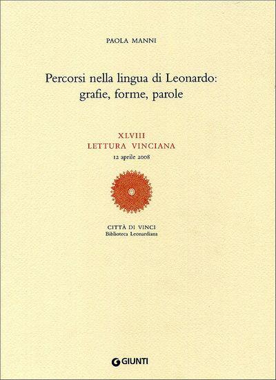 Percorsi nella lingua di Leonardo: grafie, forme, parole