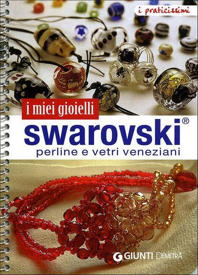 I miei gioielli Swarovski