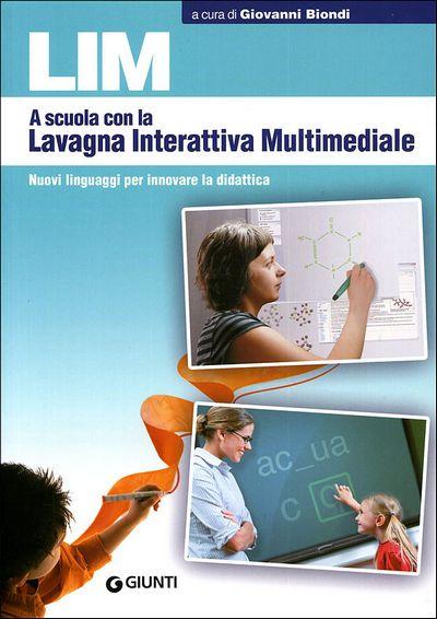 LIM. A scuola con la Lavagna Interattiva Multimediale