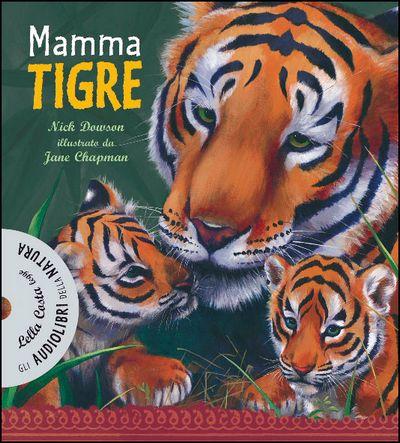 Mamma tigre - con CD