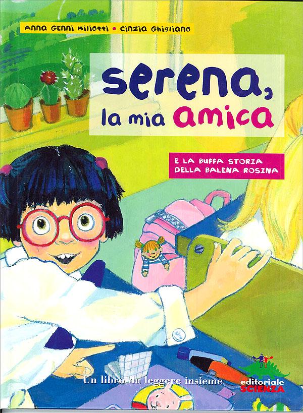 Serena, la mia amica