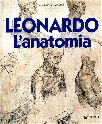 Leonardo. L'anatomia