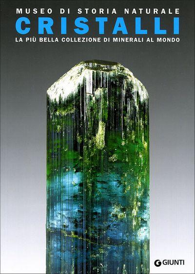 Museo di Storia Naturale: Cristalli