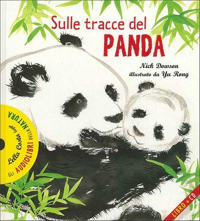 Sulle tracce del panda - con CD