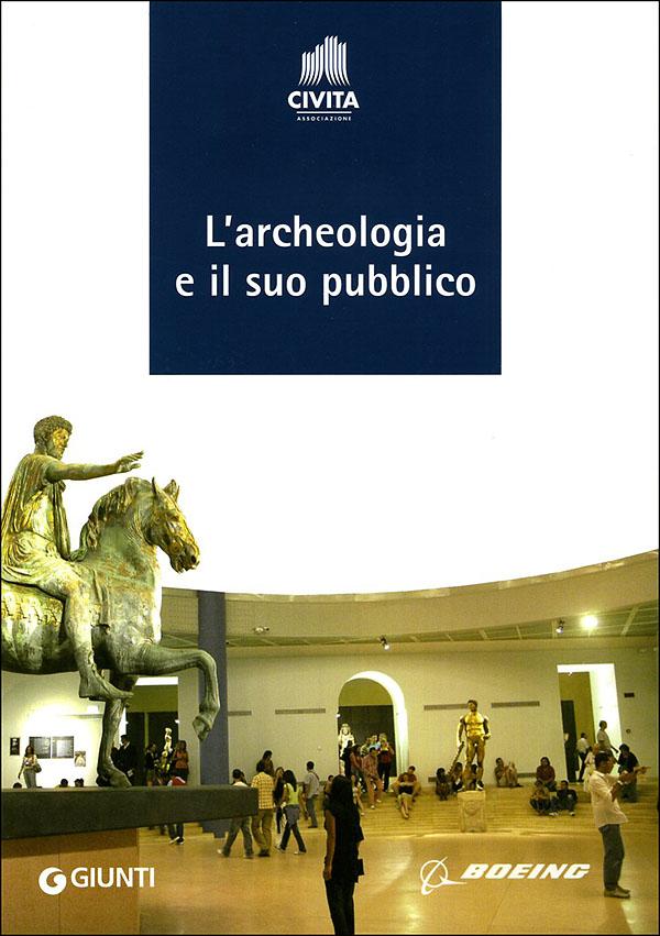 L'archeologia e il suo pubblico