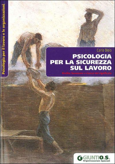 Psicologia per la sicurezza sul lavoro
