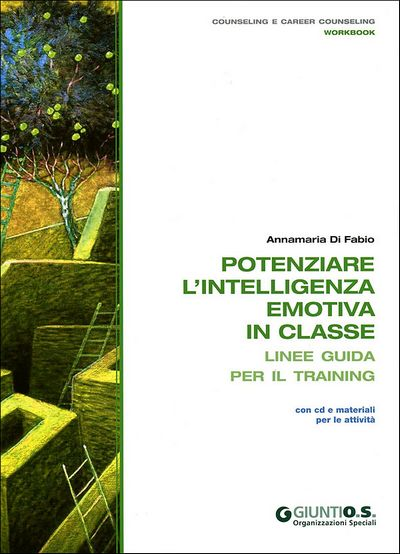 Potenziare l'intelligenza emotiva in classe + CD