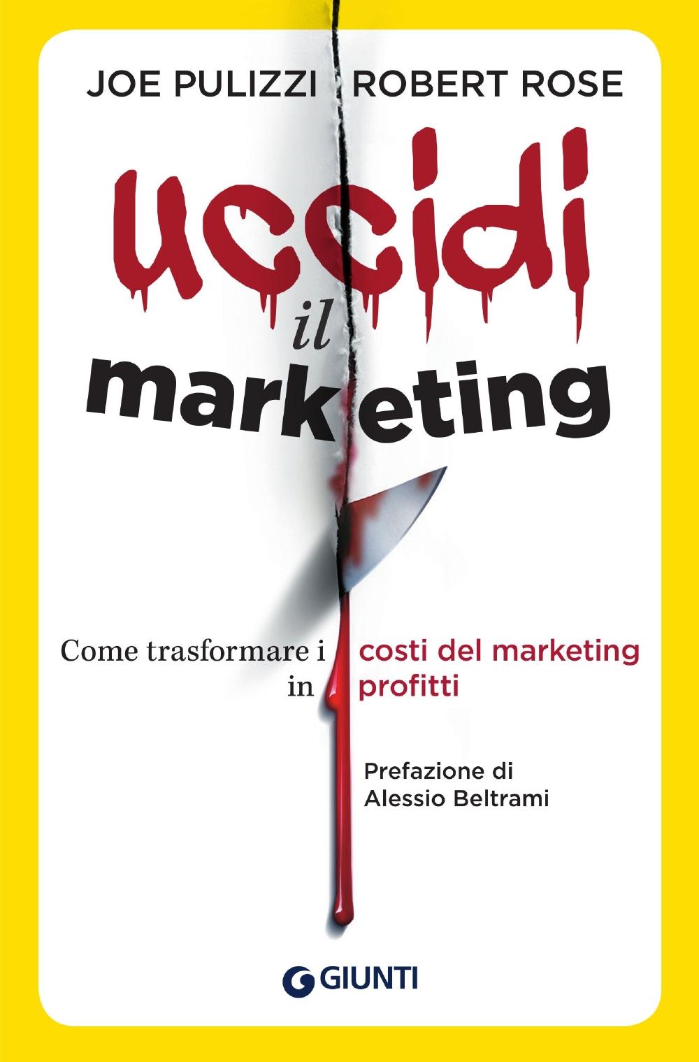 Uccidi il marketing